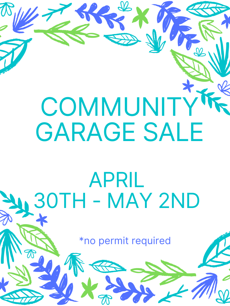Community Garage Sale April 30th - May 2nd